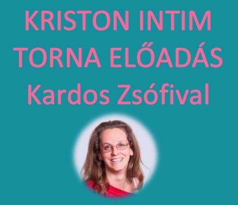 KRISTON INTIM TORNA ELŐADÁS – ingyenes!